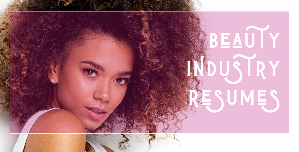 Cosmetology Industry Resume Guide Elite Beauty Society