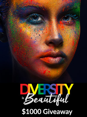 Enter Our Diversity Campaign Now